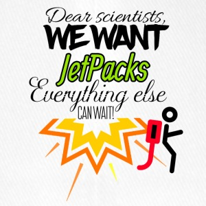 We need jet packs everything else can wait - Flexfit Baseballkappe