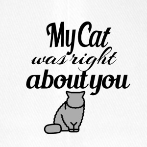 My Cat was right about you - Flexfit Baseball Cap