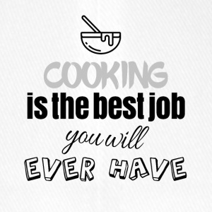 Cooking is the best job you will ever have - Flexfit Baseballkappe