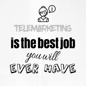 Telemarketing is the best job you will ever have - Flexfit Baseballkappe