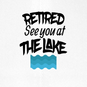 Retired lake you at the lake - Flexfit Baseball Cap