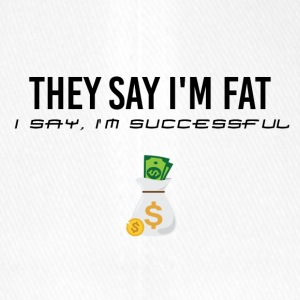 They say I am fat - Flexfit Baseball Cap