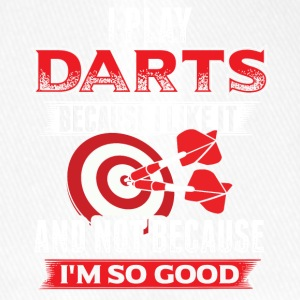DART I PLAY DARTS BECAUSE I LIKE IT - Flexfit Baseball Cap