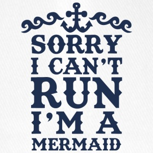 Mermaid: Sorry I Can't Run. I'm A - Flexfit Baseball Cap