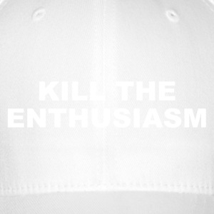 KILL THE ENTHOUSIASME - Casquette Flexfit