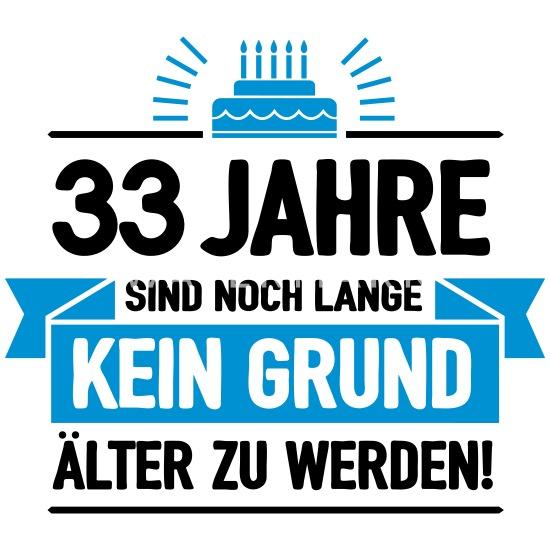 Geburtstag 33 Jahre