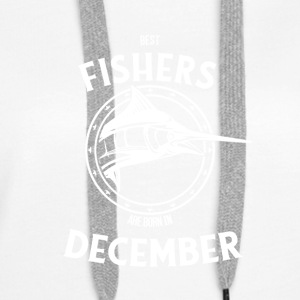 Present for fishers born in December - Women's Premium Hoodie