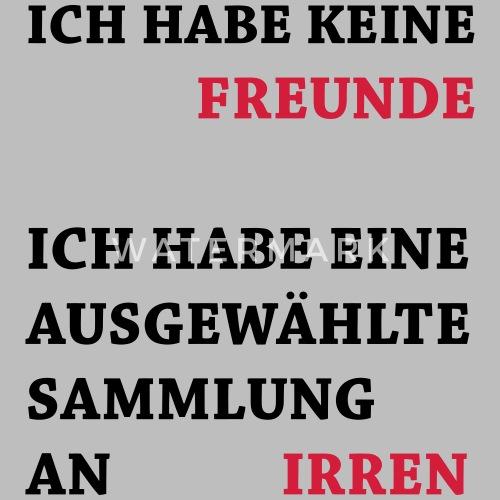 Lustige Spruche Keine Freunde Frauen Premium Hoodie Spreadshirt
