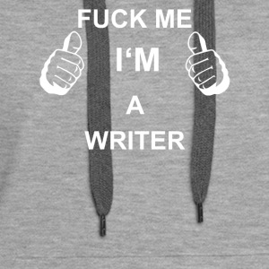 TRUST ME FUCK THE WRITER - Sweat-shirt à capuche Premium pour femmes