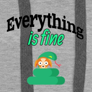 Everything is fine - Women's Premium Hoodie