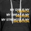 Gym is my Church - Women's Premium Hoodie