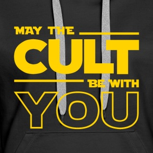 MAY THE CULT BE WITH YOU - Women's Premium Hoodie