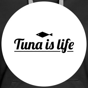 Tuna is Life - White - Dame Premium hættetrøje