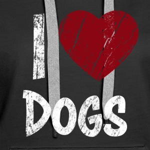 I Love Dogs used Look - Frauen Premium Hoodie