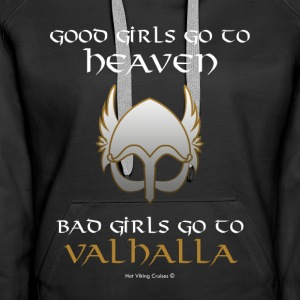 Bad Girls Go to Valhalla - Frauen Premium Hoodie
