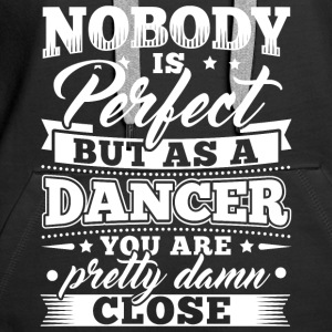 Funny Dance Dancing Shirt Nobody Perfect - Frauen Premium Hoodie