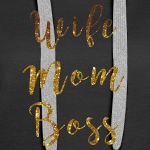 Powerfrauen Wife Mom Boss Shirt - Frauen Premium Hoodie