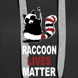 Raccoon Lives Matter - Premium hettegenser for kvinner