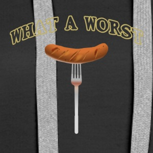 What a worst What a sausage funny barbecue shirt - Women's Premium Hoodie