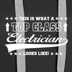 this is what a top class electrician looks like - Frauen Premium Hoodie