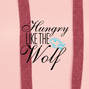 Hungry like the wolf - Women's Premium Hoodie