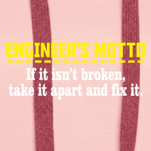 Engineers motto - take it apart and fix it - Women's Premium Hoodie