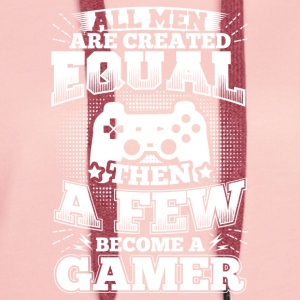 Funny Gamer Gaming Shirt All Men Equal - Women's Premium Hoodie
