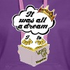 It was all a Dream - Vrouwen Premium hoodie