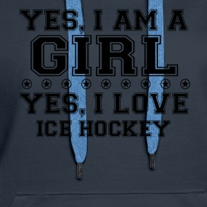 yes gift on a girl love bday gift ICE HOCKEY - Women's Premium Hoodie