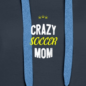 Distressed - CRAZY SOCCER MOM - Women's Premium Hoodie