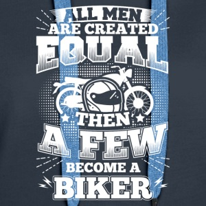 Funny Motorcycle Bike Shirt All Men Equal - Women's Premium Hoodie