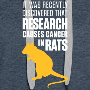 Research Increases The Risk Of Cancer In Rats - Women's Premium Hoodie