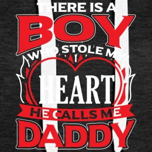 DADDY - THERE IS A BOY WHO STOLE MY HEART - Women's Premium Hoodie