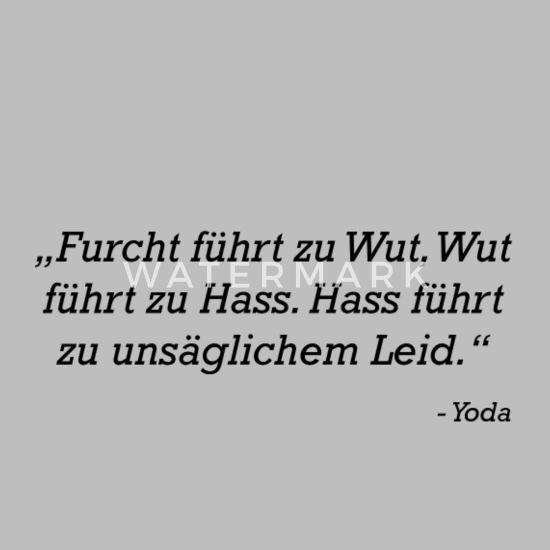 Furcht Führt Zu Wut Yoda Sprüche 2019 11 17