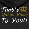Queen Bitch - Women's Premium Hooded Jacket