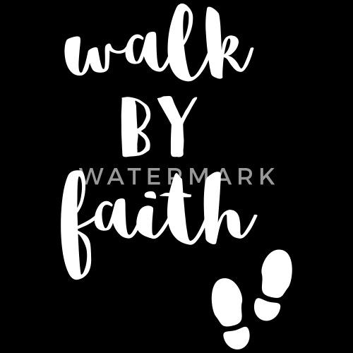 Walk By Faith Bibelvers Geschenk Für Christen Frauen Premium