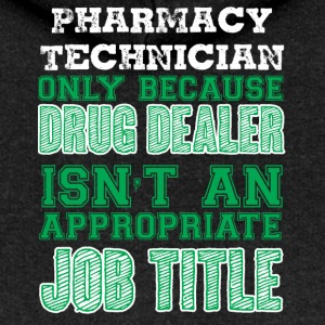 Pharmacy / Pharmacist: Pharmacy Technician - Only - Women's Premium Hooded Jacket