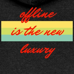 offline is the new luxury - Women's Premium Hooded Jacket