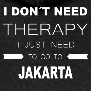 i dont need therapy i just need to go to JAKARTA - Women's Premium Hooded Jacket