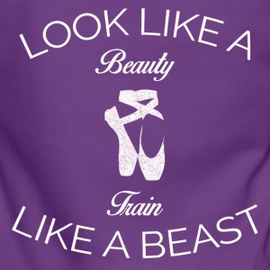 LOOK LIKE A BEAUTY TRAIN LIKE A BEAST BALLET SHIRT - Women's Premium Hooded Jacket