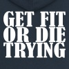 Get Fit or die Tryin - Premium hettejakke for kvinner