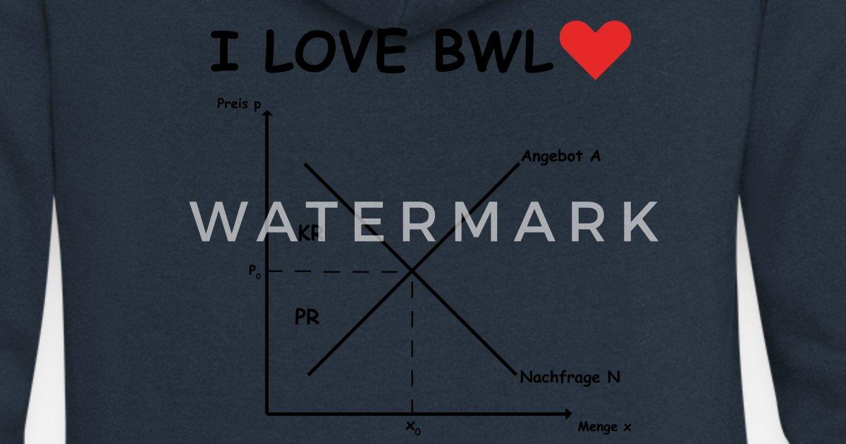 I Love Bwl Angebot Und Nachfrage Frauen Premium Kapuzenjacke