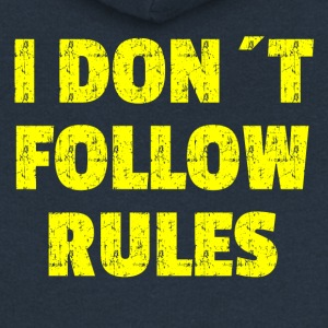 I DON´T FOLLOW RULES Yelow - Frauen Premium Kapuzenjacke