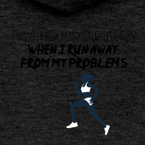 I run away from my problems - Women's Premium Hooded Jacket