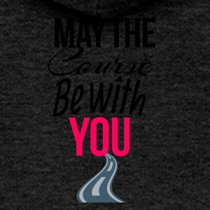 May the course be with you - Women's Premium Hooded Jacket