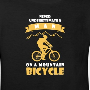 NEVER UNDERESTIMATE A MAN WITH BICYCLE!