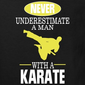 UNDERESTIMATE NEVER A MAN AND HIS KARATE!