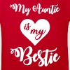 My auntie is my bestie - Kids' Organic T-shirt