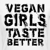 Vegan Girls Taste Better - Frauen Bio-T-Shirt