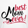 Best Mom ever! - Women's Organic T-Shirt